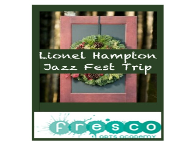 Get Fresco Jazz Students to Lionel Hampton Jazz Festival