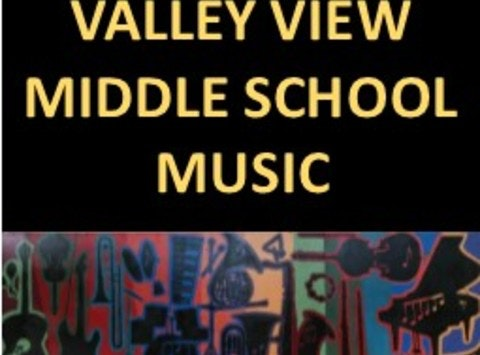 Valley View Middle School Music Dept.