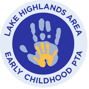 Lake Highlands Early Childhood PTA