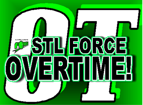 STL Force Overtime!