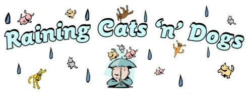 Raining Cats 'n' Dogs - Redding CA