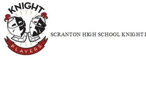 drama fundraising - Scranton High School Knight Players