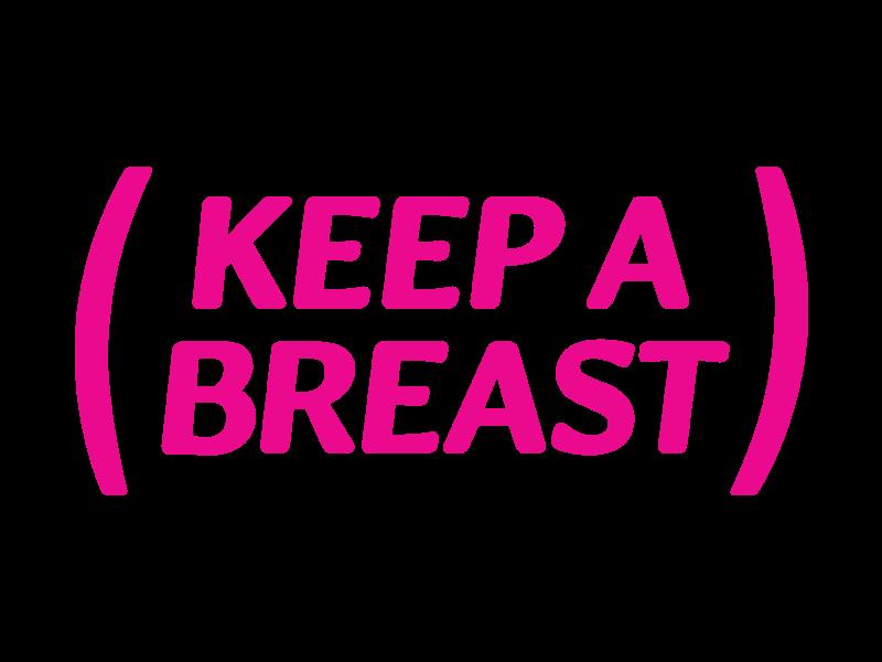 Keep A Breast