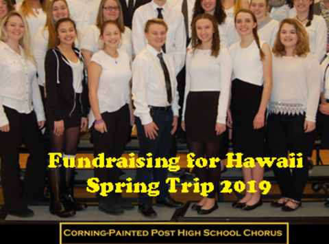 booster clubs fundraising - Corning-Painted Post Choral Boosters Fundraising for Hawaii Spring Trip 2019