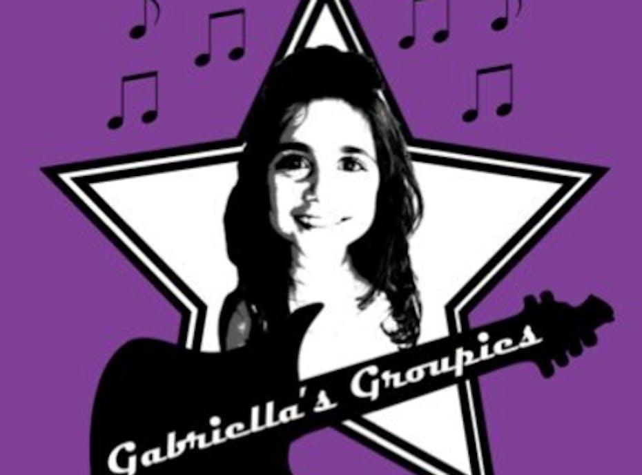 Gabriella's Groupies