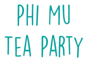 Phi Mu Tea Party 2018