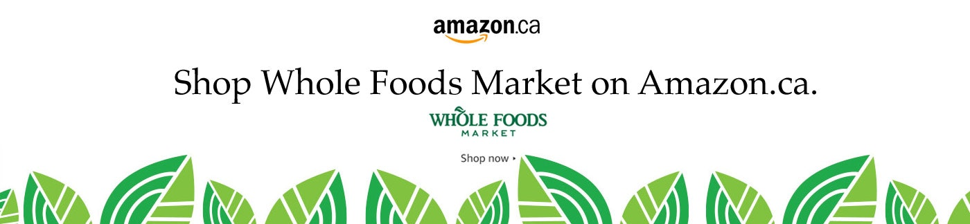 Shop Whole Foods on Amazon.ca