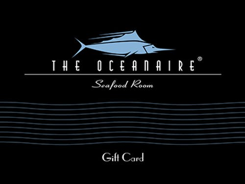 The oceanaire   giftcard 400x300.jpg?ch=width%2cdpr%2csave data&auto=format%2ccompress&dpr=2&format=jpg&w=250&h=187