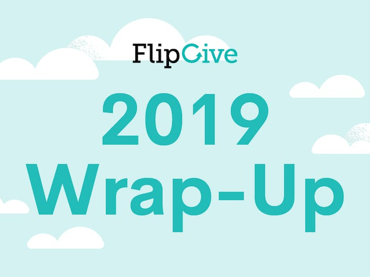 2019 FlipGive Wrap Up